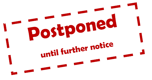 All Events Postponed